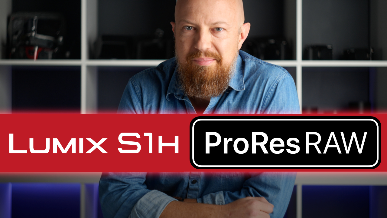 ProRes RAW + LUMIX S1H — IT'S OFFICIAL!!