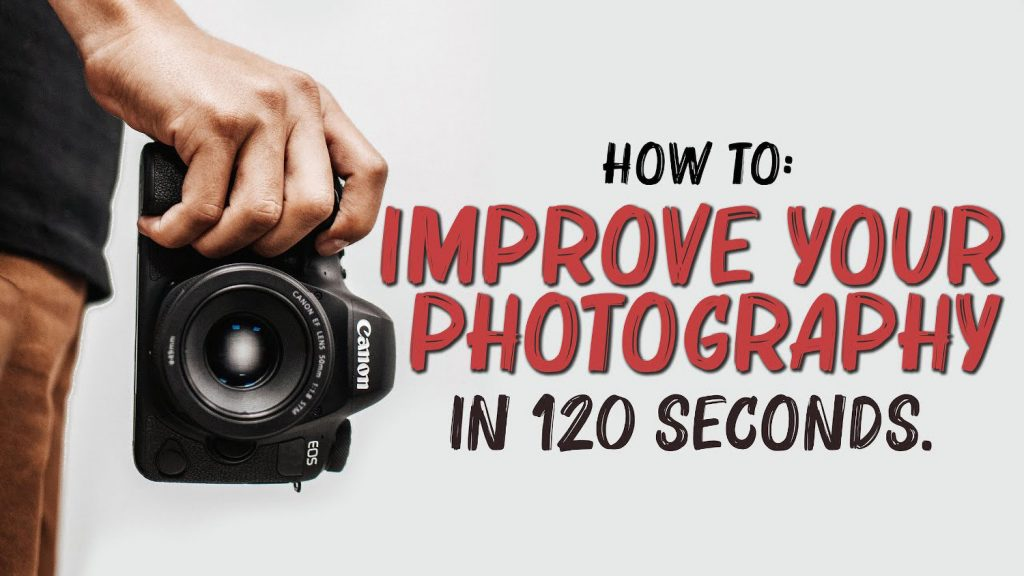 8 Photography Tips in Just Two Minutes that Will Quickly Improve Your Images