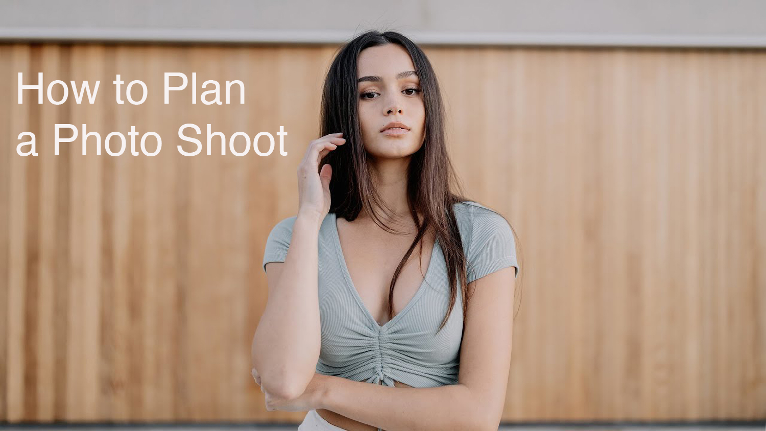How to Plan a Portrait Photo Shoot: Tips & Tricks